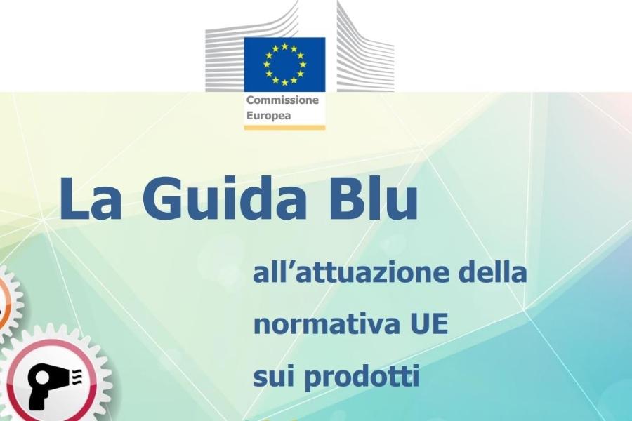 """Revisione della """"Blue Guide 2016"""" relativa all'attuazione della normativa UE sui prodotti"""