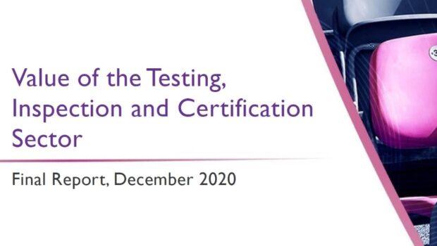 Il nuovo report sul valore del settore TIC – Testing, Inspection, Certification
